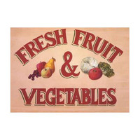 Fruits and Vegetables Sign