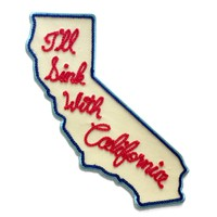 I'll Sink With California Twill Patch