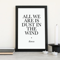 Printable Song Lyrics Dust In The Wind Poster- Instant Download