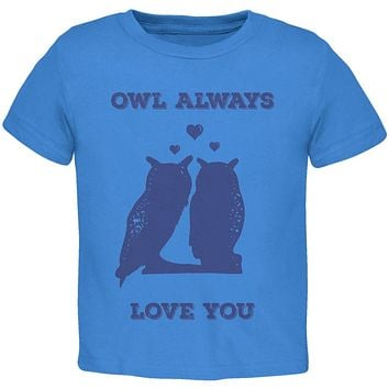 Valentine's Day - Paws - Owl Always Love You Blue Toddler T-Shirt