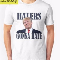 Funny Haters Gonna Hate Donald Trump T-shirt