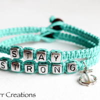 Teal Stay Strong Bracelets, Anchor Charm, Gift for Her, Recovery Jewelry, Stacking Bracelet, Set of Two