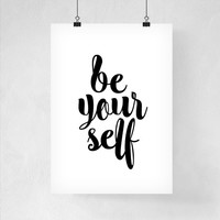 Typography Art Print Be Yourself Poster Home Decor Typographic Poster Art Print