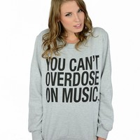 You Can't Overdose On Music Crewneck - Womens - Paper Alligator