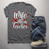 Men's Teacher T Shirt Wife Mom Teacher Shirts For Teachers Gift Idea