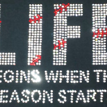 Life begins - baseball rhinestone hot fix iron on transfer  - DIY Transfer or Custom Order Shirt