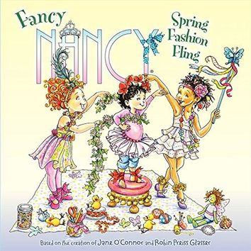 Spring Fashion Fling Fancy Nancy