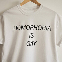 HOMOPHOBIA IS GAY Women's Casual T-Shirt