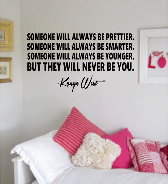 Image of But They Will Never Be You Kanye West Yeezy Quote Decal Sticker Wall Vinyl Decor Art
