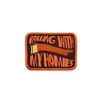 Rolling With My Homies Embroidered Patch