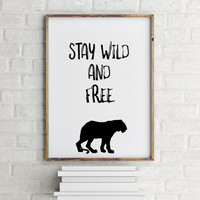 Black And White,Typography Poster,Printable Art,Printable Quote,Home Decor INSPIRATIONAL Print,Young Wild And Free,Motivational Print