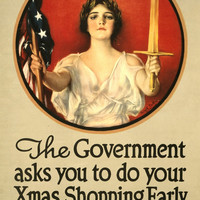 WWI Poster The Government Asks You To Do Your Xmas Shopping Early Do It Now / Ha