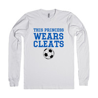 This princess wears cleats soccer long sleeve tee t shirt