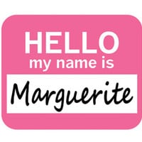Marguerite Hello My Name Is Mouse Pad