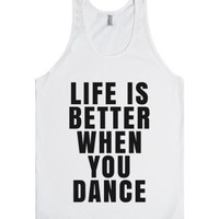 Life Is Better When You Dance Tank Top (id6130232)-White Tank