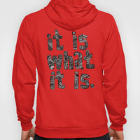 What It Is Pink Hoody by lush tart | Society6