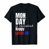 Funny Labor Day - Monday is Cancelled Design