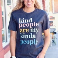 Kind People are My Kind of People Tee {Dk. Grey Heather}