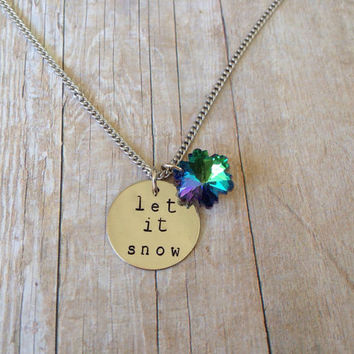 "Winter ""Let it Snow"" Necklace, Hand Stamped, Aqua Snowflake"