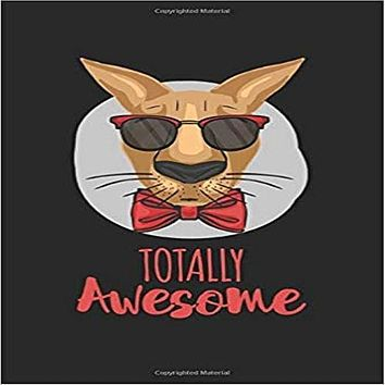 Totally Awesome Kangaroo: Calendar, weekly planner, diary, notebook, book 105 pages