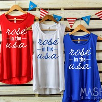 rose in the usa tank, 4th of july tank, 4th of july shirt, 4th of july muscle tank, Rosé in the USA, fourth of july, fourth of july tank
