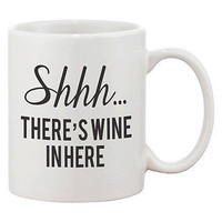 Funny Coffee Mug - Shhh… There's Wine In Here 11oz Ceramic Coffee Mug Cup