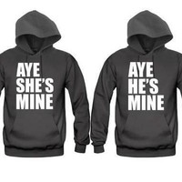 Aye He's Mine - Aye She's Mine Unisex Couple Matching Hoodies