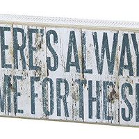 There's Always Time for the Sea - Decorative Beach Coastal Decor Box Sign - 12-in