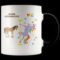Journalist Mug for Journalism Graduation Gift Pole Dancing Unicorn Coffee Cup 11 oz