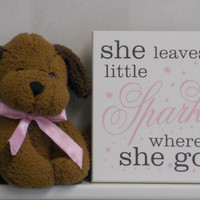 Baby Girl Nursery Sign Saying: She Leaves A Little Sparkle Wherever She Goes, Quote Decor Art,  Light Pink, Chocolate Brown Baby Shower Gift