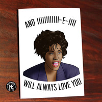 I Will Always Love You - Whitney Houston - Goodbye Farewell Card - 5 X 7 Inches