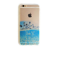 iPhone 6 Plus Case Quote Ocean Beach Quote iPhone 6 Plus Soft Case Palm Trees Back Cover For iPhone 6 Slim Design Case Nature  1775
