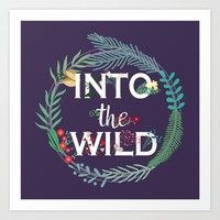 Into the wild Art Print by hedehede