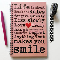 Writing journal, spiral notebook, bullet journal, sketchbook, cute notebook, quote, blank lined or grid - Life is short break the rules