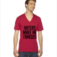 Haters Make Me Famous - V-Neck T-shirt