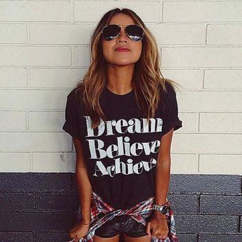 CREYONPR Fashion Dream Believe Achieve Print Loose Short Sleeve T Shirt