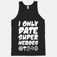 I Only Date Superheroes