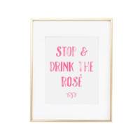 Stop and Drink the Rose Art Print