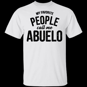 My Favorite People Call Me Abuello T-Shirt