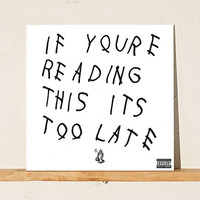 Drake - If You're Reading This It's Too Late LP | Urban Outfitters