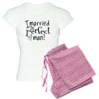 I married the Perfect man! Pajamas
