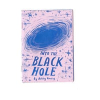 Into The Black Hole art zine