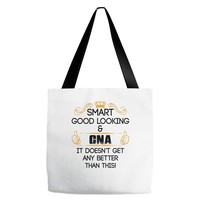 smart good looking cna doesnt get better than this Tote Bags