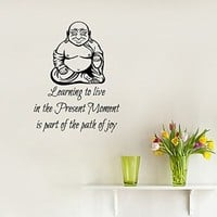 Wall Decals Vinyl Decal Sticker Art Mural Buddha Quote Learning to Live in the Present Moment Is the Path of Joy Yoga Studio Home Interior Design Bedroom Living Room Decor
