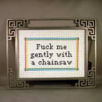PDF/JPEG F-ck me gently with a chainsaw (Pattern)