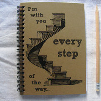 I'm with you every step of the way - 5 x 7 journal