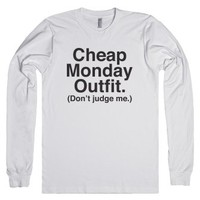 Cheap Monday Outfit (Don't Judge Me)-Unisex White T-Shirt