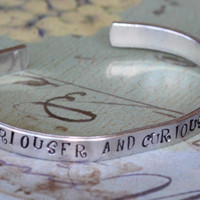 Alice in Wonderland Curiouser and Curiouser Aluminium Cuff Bracelet - Hand Stamped inspired jewelry quote inspirational bracelet