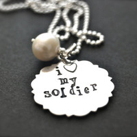"Hand Stamped Sterling Silver Necklace ""I love my Soldier"""