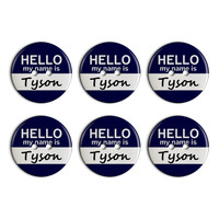 Tyson Hello My Name Is Plastic Resin Button Set of 6